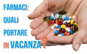 Farmaci in vacanza
